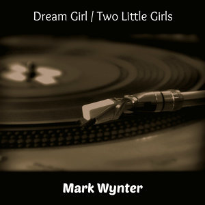Dream Girl / Two Little Girls