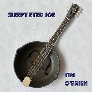 Sleepy Eyed Joe