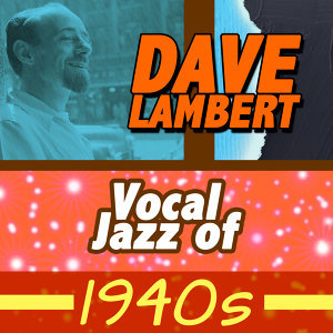 Vocal Jazz of 1940s