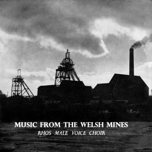 Music from the Welsh Mines