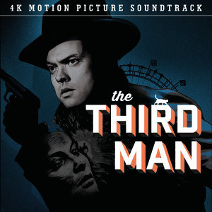 The Third Man - 4K Motion Picture Soundtrack