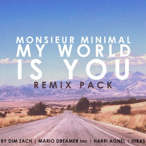 My World Is You (Remix Pack)