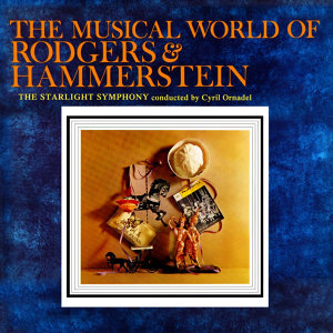 The Musical World of Rodgers & Hammerstein