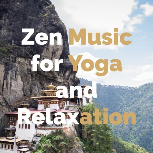 Zen Music for Yoga and Relaxation