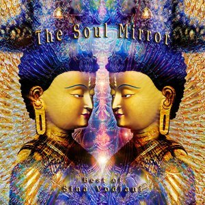 The Soul Mirror - Best of Sina Vodjani