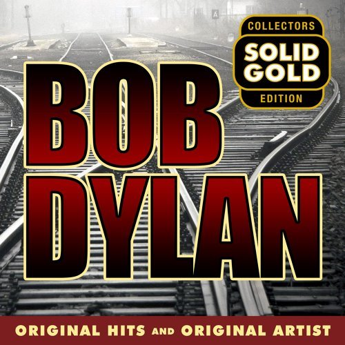 Solid Gold Bob Dylan