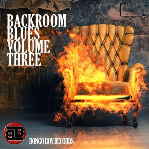 Bongo Boy Records Backroom Blues Volume Three