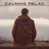 Calming Relax – Peaceful Nature Sounds of Birds and Ocean Waves, Relaxation Music, Positive New Age Music