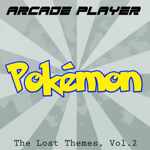 Pokémon: The Lost Themes, Vol. 2