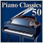 極上ピアノ特盛 ~定番クラシック名曲ベスト50