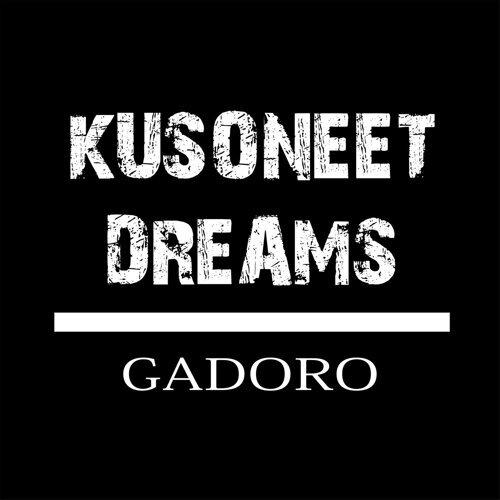 KUSONEET DREAMS