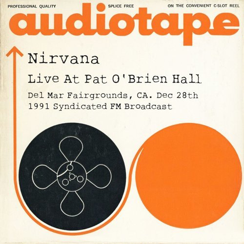Live At Pat O'Brien Hall, Del Mar Fairgrounds, CA. Dec 28th 1991 Syndicated FM Broadcast (Remastered)