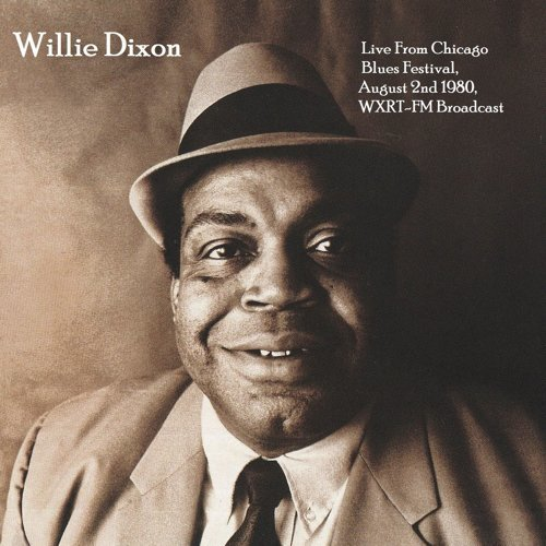 Live From Chicago Blues Festival, August 2nd 1980, WXRT-FM Broadcast (Remastered)