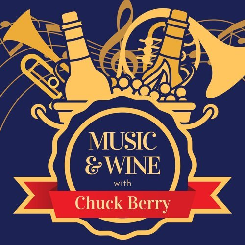 Music & Wine with Chuck Berry