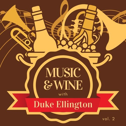 Music & Wine with Duke Ellington, Vol. 2