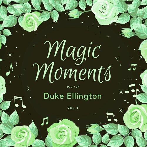 Magic Moments with Duke Ellington, Vol. 1