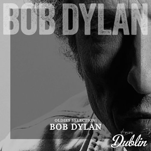 Oldies Selection: Bob Dylan