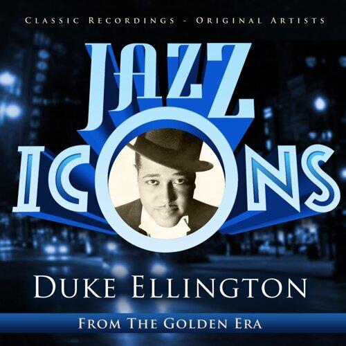 Jazz Icons from the Golden Era - Duke Ellington