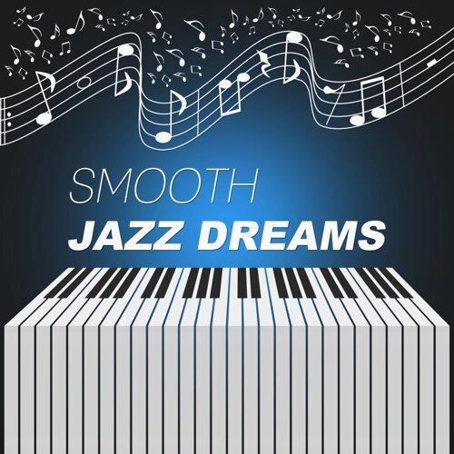 Late Night Music Paradise - Smooth Jazz Dreams – Night Jazz, Blue