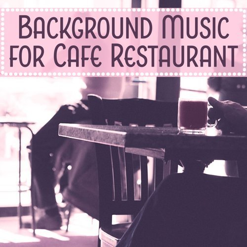 Restaurant Background Music Academy - Background Music for