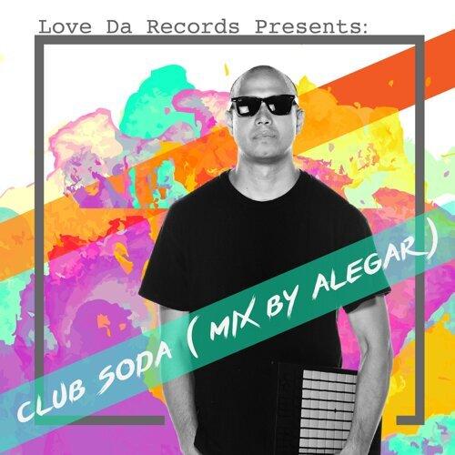 Love Da Records Presents: Club Soda (Mix by Alegar)