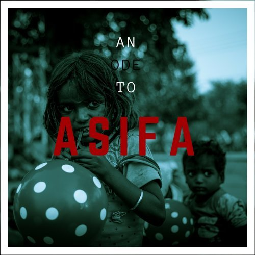 An Ode to Asifa