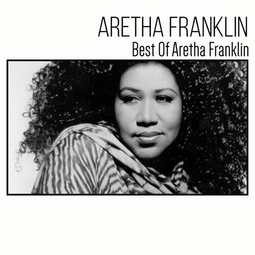 Aeretha Franklin: Best of Aretha Franklin