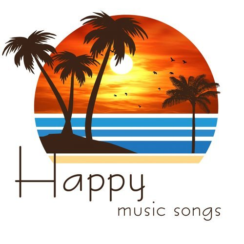Happy Music Songs (The Top Selection Happy Oldies Music)