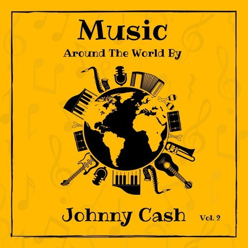 Music Around the World by Johnny Cash, Vol. 2