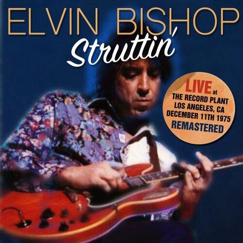 Struttin' - Live at the Record Plant 11 Dec 75 (Remastered)