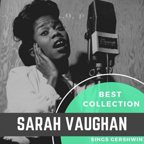 Best Collection Sarah Vaughan Sings Gershwin