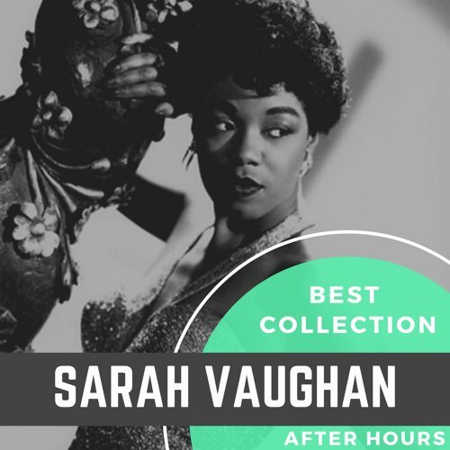 Best Collection Sarah Vaughan After Hours