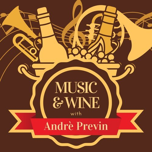 Music & Wine with Andrè Previn