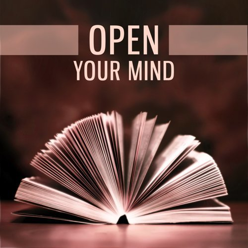 Reading and Studying Music - Open Your Mind – Nature Sounds