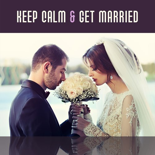 Relaxing Piano Music Consort Keep Calm Get Married