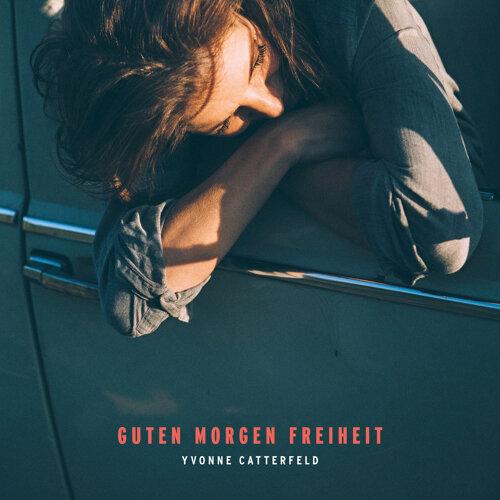 Yvonne Catterfeld Guten Morgen Freiheit Kkbox