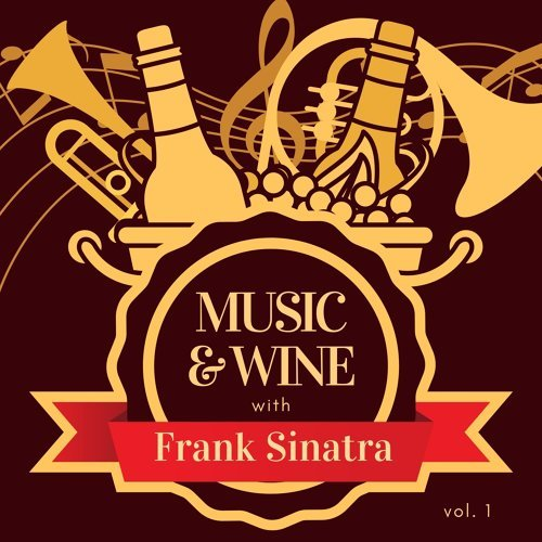 Music & Wine with Frank Sinatra, Vol. 1