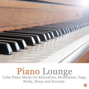 Calm Piano Music for Relaxation, Meditation, Yoga, Study, Sleep and Serenity