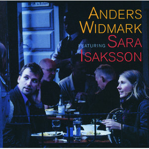 Anders Widmark featuring Sara Isaksson - International Version