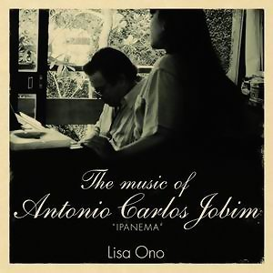 """The music of Antonio Carlos Jobim """"IPANEMA"""" (向芭莎之父裘賓致敬之歌 """"伊帕內瑪"""" )"""