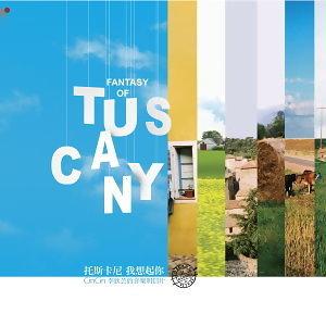 托斯卡尼 我想起你(Fantasia of Tuscany)