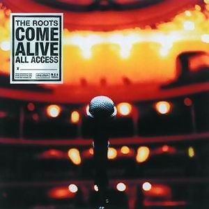 The Roots Come Alive - Explicit Version