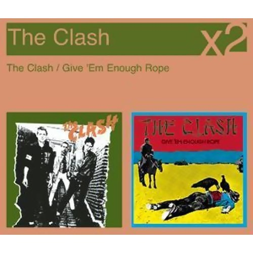 The Clash / Give 'Em Enough Rope