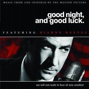 Good Night, And Good Luck - Original Soundtrack