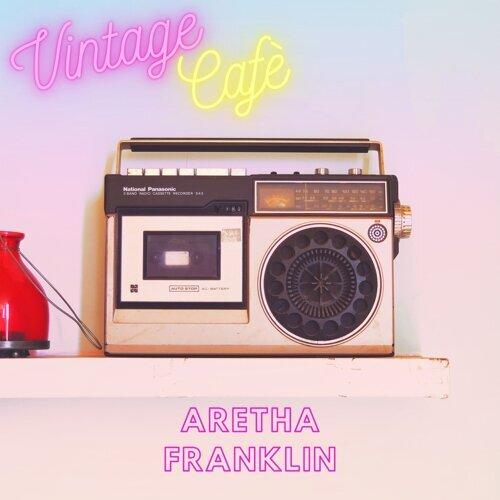 Aretha Franklin - Vintage Cafè