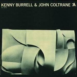 Kenny Burrell & John Coltrane - Rudy Van Gelder Remaster