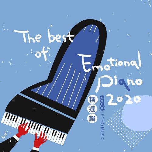 Echo Music:The Best of Emotional Piano 2020 (2020証聲 - 抒情鋼琴精選輯)