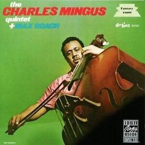 The Charles Mingus Quintet Plus Max Roach - Live