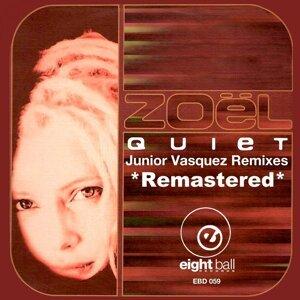 Quiet (Junior Vasquez Remixes)