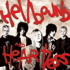 Hellbound and Heartless